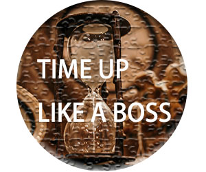 「TIME UP LIKE A BOSS」