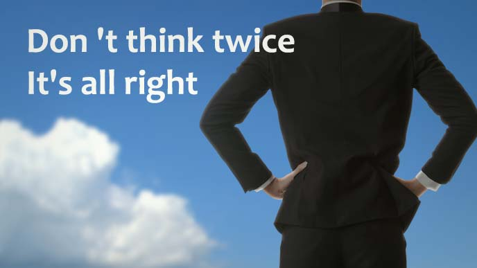 Don 't think twice,It's all right(くよくよするなよ)と青空に向き合う男性